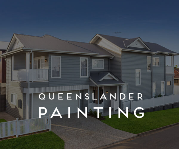 Queenslander Painting Brisbane